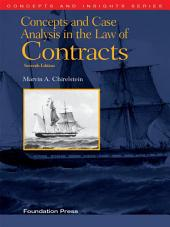 Chirelstein's Concepts and Case Analysis in the Law of Contracts, 7th (Concepts and Insights Series): Edition 7
