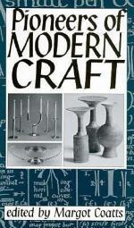 Pioneers of Modern Craft