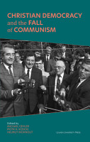 Christian Democracy and the Fall of Communism PDF
