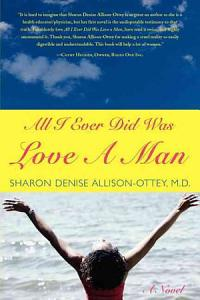 All I Ever Did was Love a Man PDF