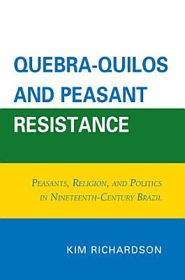 Quebra Quilos and Peasant Resistance PDF