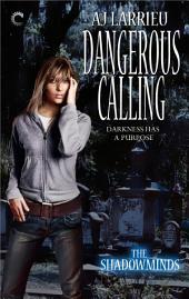 Dangerous Calling