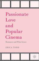 Passionate Love and Popular Cinema