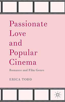 Passionate Love and Popular Cinema PDF