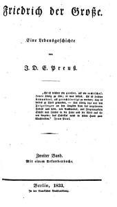 Friedrich der Grosse: Eine lebensgeschichte, Band 2