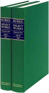 Burke, Select Works: Volume 1