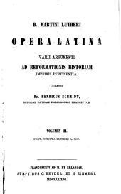 D. Martini Lutheri Opera latina: Cont. scripta Lutheri A. 1519