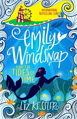 Emily Windsnap and the Tides of Time PDF