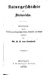 Naturgeschichte des Steinreichs. Volksfasslich und in Beziehung auf bürgerliches Leben, Gewerbe und Künste bearbeitet