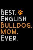 Best English Bulldog Mom Ever PDF