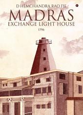 Madras Exchange Light House