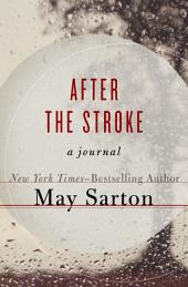 After the Stroke: A Journal