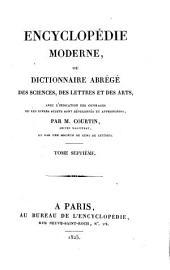 Encyclopédie moderne, ou, Dictionnaire abrégé des sciences, des lettres et des arts: avec l'indication des ouvrages ou les divers sujets sont développés et approfondis, Volume7