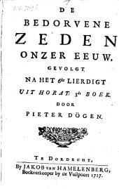 De bedorvene zeden onzer eeuw, gevolgt na het 6de lierdigt uit Horat. 3de boek