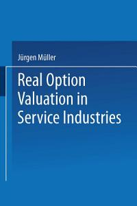 Real Option Valuation in Service Industries PDF