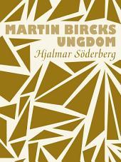 Martin Bircks ungdom