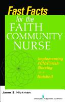 Fast Facts for the Faith Community Nurse PDF