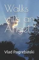 Walks with an Angel