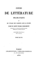 Cours de littérature dramatique, ou, De l'usage des passions dans le drame: Volume2
