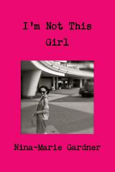 I M Not This Girl Book PDF
