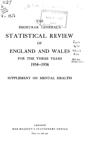 The Registrar General s Statistical Review of England and Wales  Supplement on Mental Health PDF