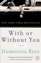 With Or Without You Book PDF