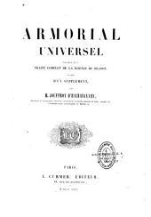 Armorial universel: précédé d'un traité complet de la science du blason, et suivi d'un supplément, Volume2