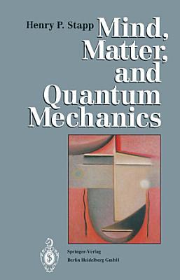 Mind  Matter  and Quantum Mechanics PDF