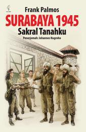 Surabaya 1945: Sakral Tanahku