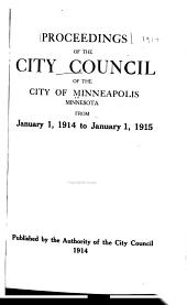 Proceedings of the City Council of the City of Minneapolis, Minnesota, ...: Volume 40