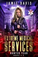 Extreme Medical Services Box Set Vol 4   6 PDF