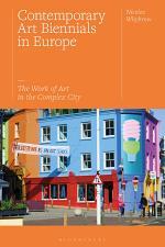 Contemporary Art Biennials in Europe
