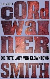 Die tote Lady von Clowntown: Novelle