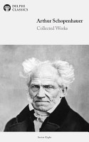 Delphi Collected Works of Arthur Schopenhauer  Illustrated  PDF