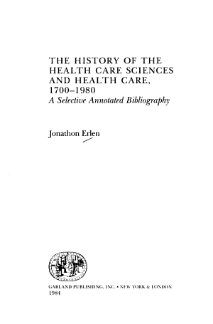 The History of the Health Care Sciences and Health Care  1700 1980 PDF