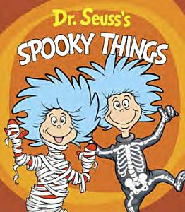 Dr  Seuss s Spooky Things Book