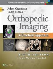 Orthopedic Imaging A Practical Approach: A Practical Approach, Edition 6