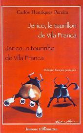 Jerico, le taurillon de Vila Franca: Jerico, o tourinho de Vila Franca