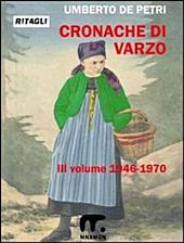 Cronache di Varzo III°: dal 1946 al 1970