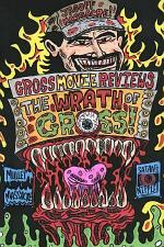 Gross Movie Reviews: The Wrath of Gross
