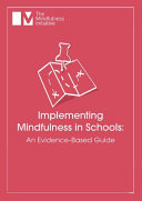 Implementing Mindfulness in Schools