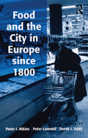 Food and the City in Europe since 1800 PDF