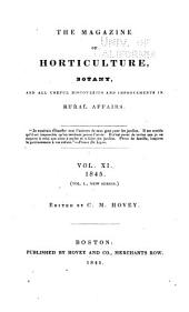 The Magazine of Horticulture, Botany, and All Useful Discoveries and Improvements in Rural Affairs: Volume 11