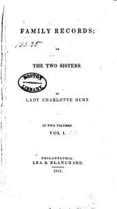 Family Records; Or The Two Sisters