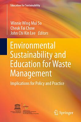 Environmental Sustainability and Education for Waste Management