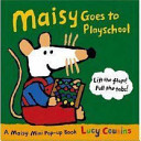 Maisy Goes To Playschool Book PDF