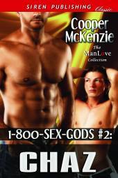 1-800-SEX-GODS #2: Chaz