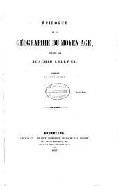 Épilogue de la géographie du moyen âge