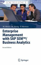 Enterprise Management with SAP SEMTM/ Business Analytics: Edition 2