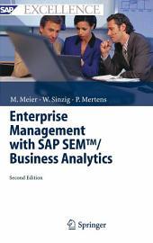 Enterprise Management with SAP SEMTM/ Business Analytics: Edition 2
